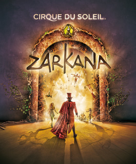 Zarkana in Madrid with the Cirque du Soleil