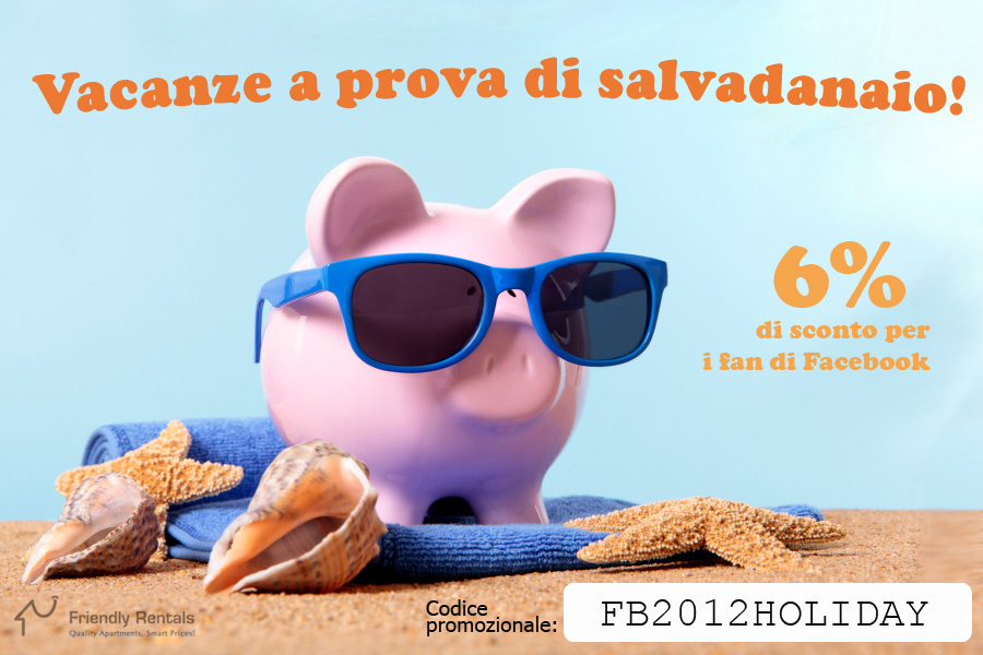 Offerta dell'estate a Friendly Rentals!