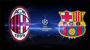 Champions League: Milan vs Barça